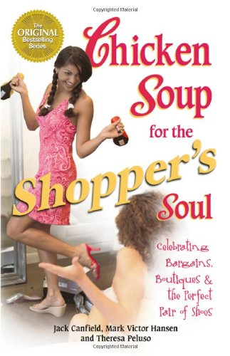 Chicken Soup for the Shopper's Soul - One of the story writers in this book