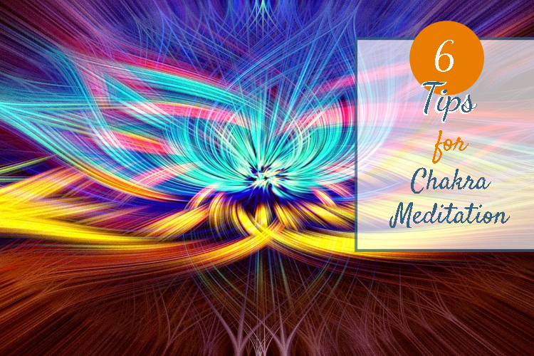 6 Effective Tips for Chakra Meditation - Health Expert - Stacey Chillemi